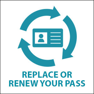 Replace or renew your pass